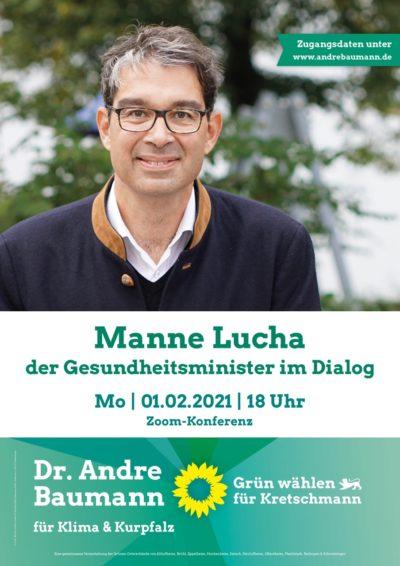 Plakat Manne Lucha, der Gesundheitsminister Baden-Württembergs, im Dialog